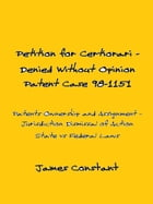 Petition for Certiorari Denied Without Opinion: Patent Case 98-1151 by James Constant