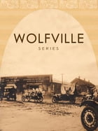 WOLFVILLE SERIES by ALFRED HENRY LEWIS