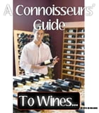 A Connoisseurs' Guide To Wines... by Pete De Villiers