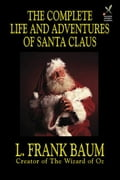 The Complete Life and Adventures of Santa Claus af15957f-817c-475b-be8b-66b61978ae0b