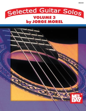 Selected Guitar Solos Volume 3