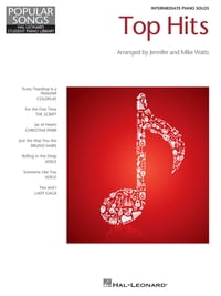 Top Hits (Songbook): Hal Leonard Student Piano Library Popular Songs Series, Intermedi