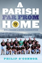 GAA Abroad A Parish Far From Home: The Stockholm Gaels by Philip O'Connor
