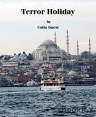 Terror Holiday by Colin Guest