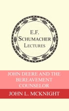 John Deere and the Bereavement Counselor by Hildegarde Hannum