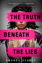 The Truth Beneath the Lies Cover Image