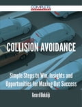 9781489152596 - Gerard Blokdijk: Collision Avoidance - Simple Steps to Win, Insights and Opportunities for Maxing Out Success - 書