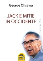 Jack e Mitie in Occidente by George Ohsawa