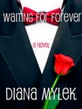 Waiting for Forever 47983502-d8ab-4eca-abdf-c52c38f0ff24