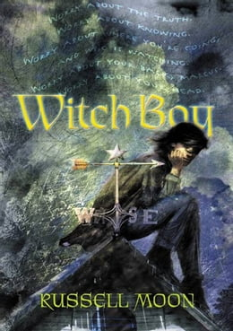 Book Witch Boy by Russell Moon