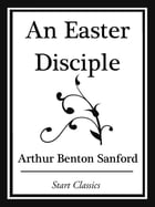 An Easter Disciple (Start Classics)