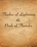 Flashes of Lightning & Peals of Thunder