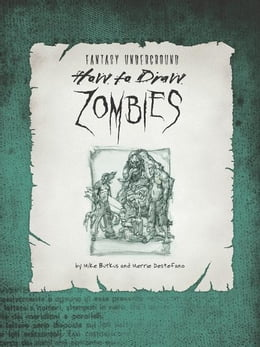 Book How to Draw Zombies: Discover the secrets to drawing, painting, and illustrating the undead by Michael Butkus
