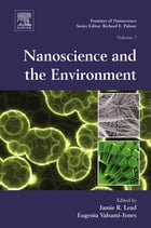 Nanoscience and the Environment by Jamie R. Lead