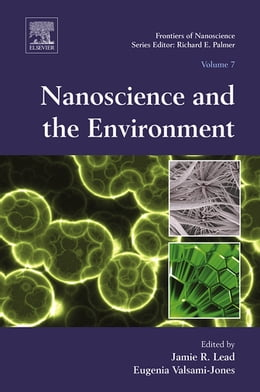 Book Nanoscience and the Environment by Jamie R. Lead