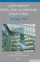Light-Weight Steel and Aluminium Structures: ICSAS '99 by P. Hassinen