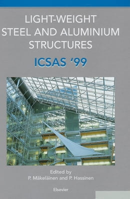 Book Light-Weight Steel and Aluminium Structures: ICSAS '99 by P. Hassinen