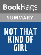 Not That Kind of Girl by Lena Dunham Summary & Study Guide by BookRags