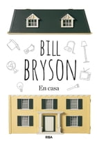 En casa by Bill Bryson