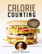 Calorie Counting: Healthy Eating