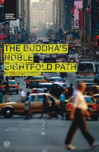 Buddha's Noble Eightfold Path by Sangharakshita