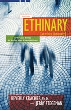 Ethinary: An Ethics Dictionary: 50 Ethical Words to Add to Your Conversations by Beverly Kracher