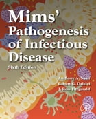 Mims' Pathogenesis of Infectious Disease by Anthony A. Nash