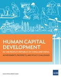 Human Capital Development in the People's Republic of China and India 7eb9d961-67f4-4a8c-91d1-12cd146fe3b5