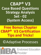 CBAP V3 Case Study based Sample Questions Strategy Analysis Set 02 by LN Mishra