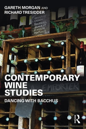 Contemporary Wine Studies Dancing with Bacchus