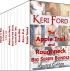 Apple Trail and Roughneck Big Series Bundle by Keri Ford
