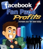 Facebook Fan Page Profits by Anonymous