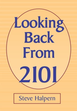 Looking Back from 2101