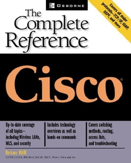 Book Cisco: The Complete Reference by Hill, Brian