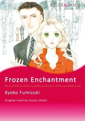 FROZEN ENCHANTMENT: Mills & Boon Comics by Jessica Steele