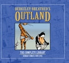 Berkeley Breathed's Outland: The Complete Digital Collection by Breathed, Berkeley