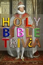 Holy Bible Trivia by Authorized KJV