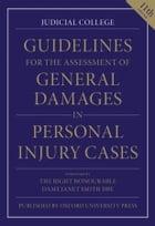Guidelines for the Assessment of General Damages in Personal Injury Cases by Judicial College