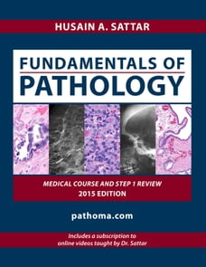 fundamentals of pathology by Hussain A,sattar (PDF+videos)