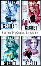 Secret McQueen Books 1-4 by Sierra Dean