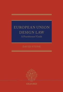Book European Union Design Law: A Practitioners' Guide by David Stone