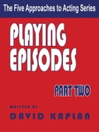 Playing Episodes by David Kaplan