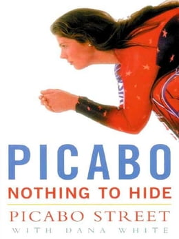Book Picabo: Nothing to Hide by Street, Picabo