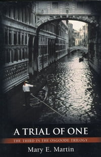 A Trial of One, the third in The Osgoode Trilogy.