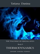 The Teaching of Djwhal Khul 9 by Tatiana Danina