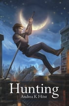 Hunting by Andrea K Host