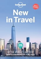 Lonely Planet New In Travel by Lonely Planet
