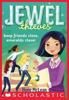 Jewel Society #3: Keep Friends Close, Emeralds Closer by Hope McLean
