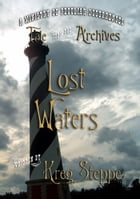 Lost Waters by Kreg Steppe