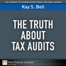 Book The Truth About Tax Audits by S. Kay Bell